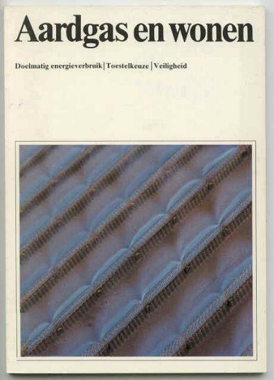 Boekje Aardgas en Wonen van de Nederlandse Gasunie uit 1983